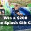 Win a $200 Cape Splash Gift Card
